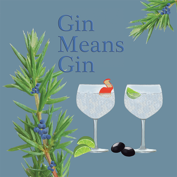 Gin Means Gin Greetings Card